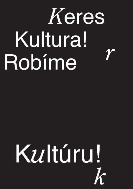 KERES KULTURA! / WE CREATE CULTURE! (Contemporary Art and Roma Identity)
