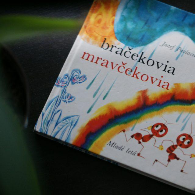 Čítanie pre deti: Bračekovia mravčekovia